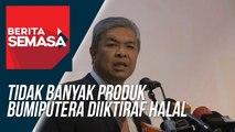 Tidak Banyak Produk Bumiputera Diiktiraf Halal