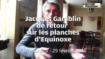 VIDEO. Châteauroux : Jacques Gamblin à nouveau sur les planches d'Equinoxe