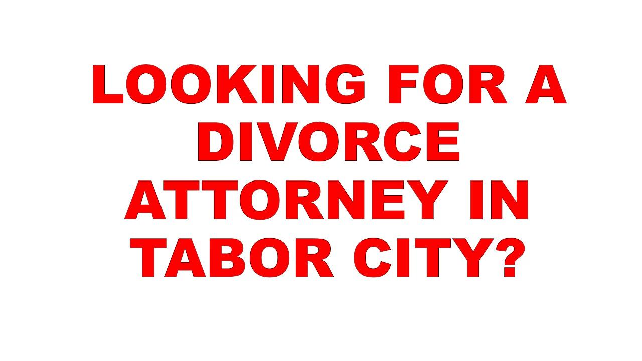 Tab City Divorce Attorney   Divorce Attorney Tabor City   Divorce Attorney In Tabor City