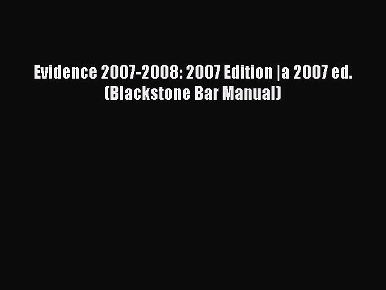 Read Evidence 2007-2008: 2007 Edition |a 2007 ed. (Blackstone Bar Manual) PDF Free