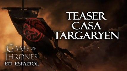 Teaser Casa Targaryen - Especial Game of Thrones en español