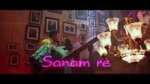 SANAM RE REMIX Video Song - DJ Chetas - Pulkit Samrat, Yami Gautam - Divya Khosla Kumar - T-Series - YouTube