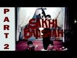 Sakhi Badshah - SuperHit Action & Musical Pakistani Movie Part 2
