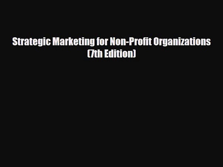 [PDF] Strategic Marketing for Non-Profit Organizations (7th Edition) Read Online