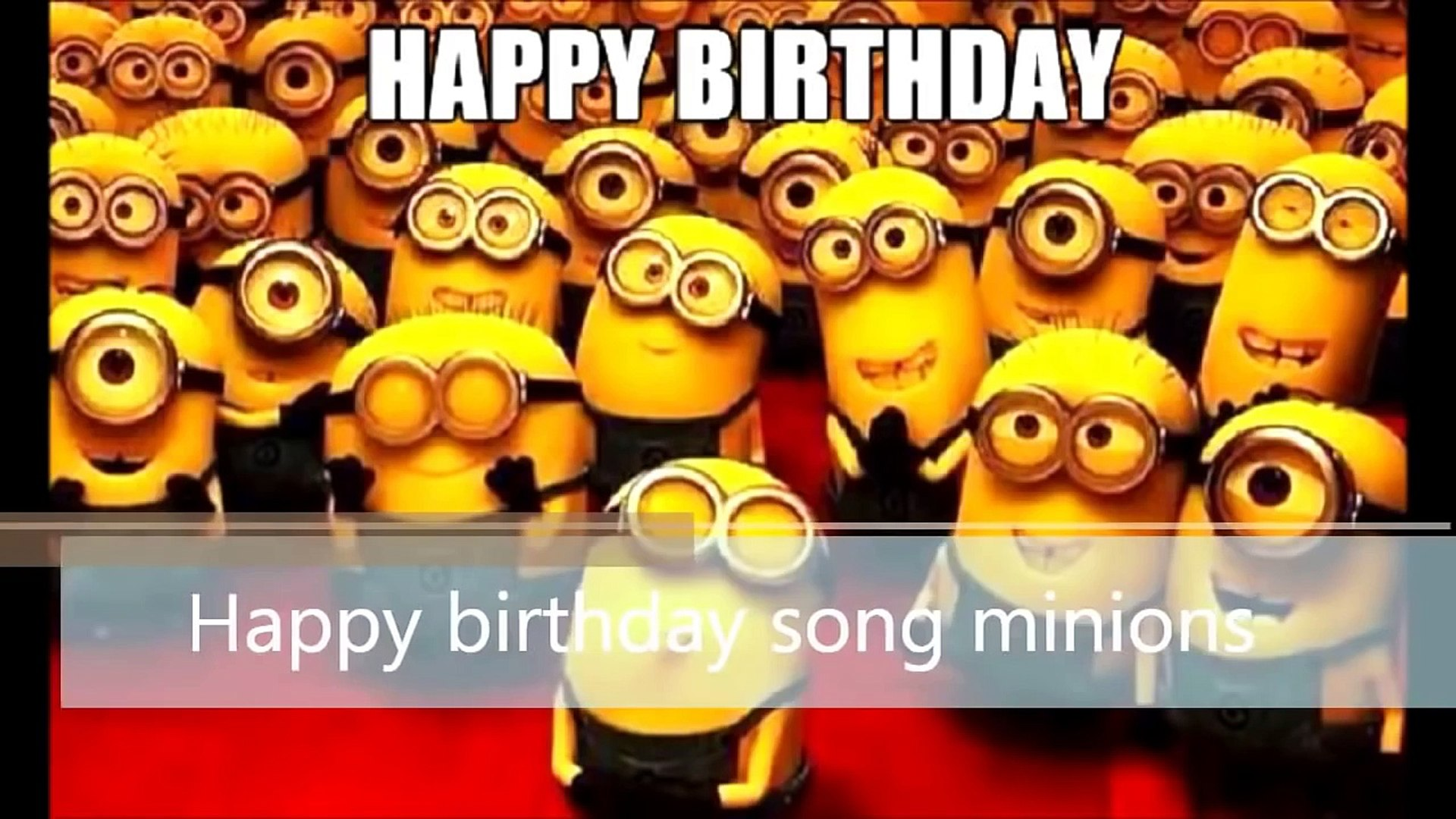 Happy Birthday Minions Song 2 In 1 Funny Happy Birthday Song Video Dailymotion