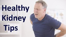 6 Tips for Reducing your Risk of Kidney Disease    Healthy Kidney Tips