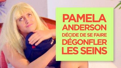 LA SCÈNE OÙ...  Pamela Anderson décide de se faire dégonfler les seins