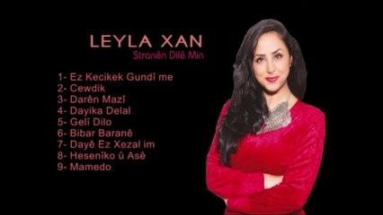 Leyla Xan - Stranên Dilê Min- Full Albüm