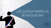 Les quotas farfelus de Nicolas Bay - DESINTOX - 29/02/2016