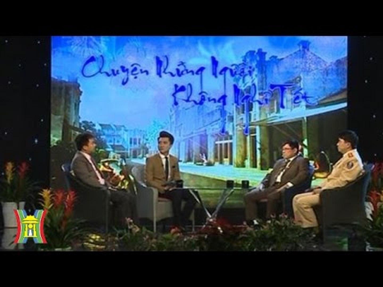 [TẾT] Chuyện những người không nghỉ Tết | HanoiTV