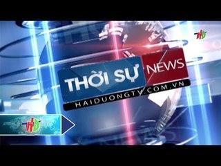 Thời sự Hải Dương ngày 29/2/2016 | HDTV