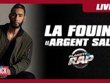 """La Fouine """"Argent Sale"""" en live dans Planète Rap !"""