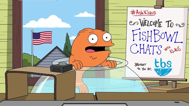 Fishbowl Chats with Klaus   American Dad   TBS