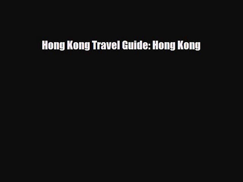 Download Hong Kong Travel Guide: Hong Kong Free Books
