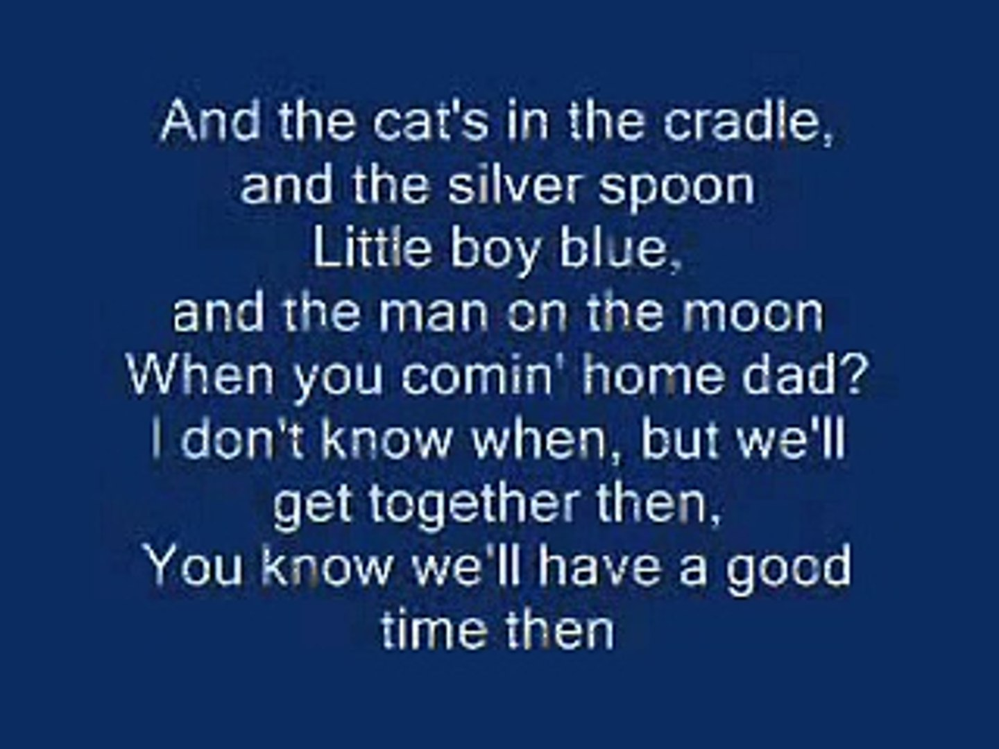 Cats In The Cradle Video Dailymotion