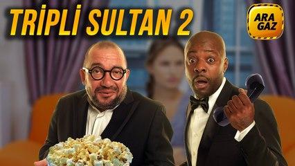 Ara Gaz Radyo Tiyatrosu: Tripli Sultan 2