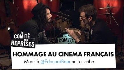 Hommage au Cinéma francais - Comité Des Reprises
