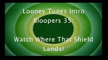 Looney Tunes Intro Bloopers 35: Watch Where That Shield Lands!