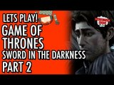 Game of Thrones - Telltale - Episode 3 - The Sword In The Darkness - Part 2 #LetsGrowTogether