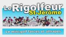 Le Rigolfeur Saint-Jérôme, Québec, Canada | Publicité - 27 mai 2015