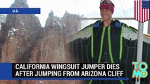 BASE jumping accident: California wingsuit flier dies after jumping from Arizona cliff - TomoNews