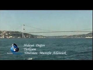 Hidayet Doğan - Türkiye'm
