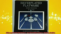 READ book  Silverplated Flatware an Identification  Value Guide  FREE BOOOK ONLINE