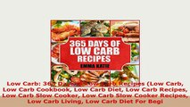 Download  Low Carb 365 Days of Low Carb Recipes Low Carb Low Carb Cookbook Low Carb Diet Low Carb Ebook