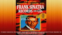 FREE DOWNLOAD  Frank Sinatra Records and CDs 1st edition Official Price Guide to Frank Sinatra  FREE BOOOK ONLINE