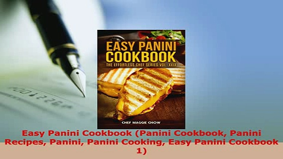 Download  Easy Panini Cookbook Panini Cookbook Panini Recipes Panini Panini Cooking Easy Panini Ebook