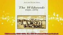 READ book  Wildwoods 19201970 The NJ Postcard History Series  FREE BOOOK ONLINE