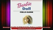 FREE PDF  Warmans Barbie Doll Field Guide Values and Identification Warmans Field Guide  FREE BOOOK ONLINE