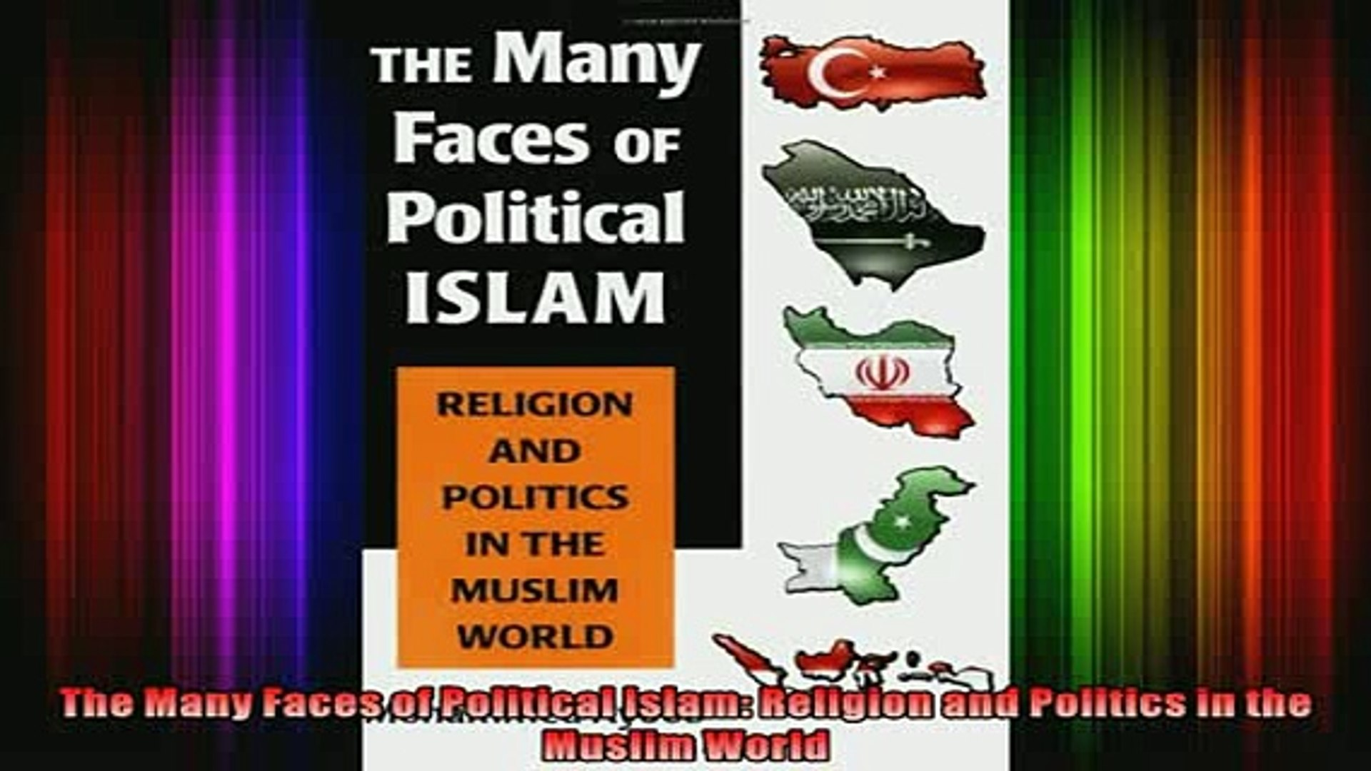 Read  The Many Faces of Political Islam Religion and Politics in the Muslim World  Full EBook