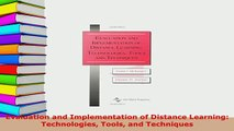 PDF  Evaluation and Implementation of Distance Learning Technologies Tools and Techniques  Read Online