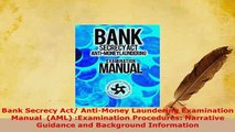 Download  Bank Secrecy Act AntiMoney Laundering Examination Manual  AML Examination Procedures Download Online