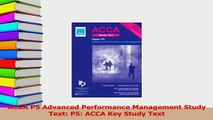 Read  ACCA P5 Advanced Performance Management Study Text P5 ACCA Key Study Text Ebook Online