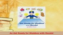 Download  An Get Ready for Shabbos with Mendel Free Books