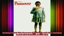 READ book  Building Jewish Life Passover Building Jewish Life Building Jewish Life Building Free Online