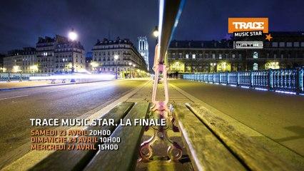 FINALE TRACE MUSIC STAR : Samedi 23 Avril sur TRACE Urban