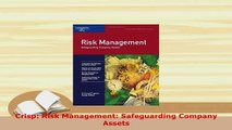 PDF  Crisp Risk Management Safeguarding Company Assets Free Books