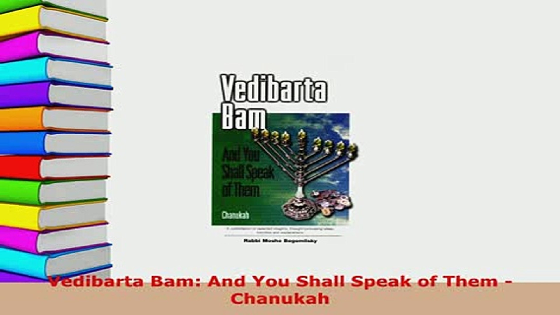 Vedibarta Bam: And You Shall Speak of Them - Megillat Esther