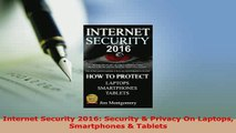 Download  Internet Security 2016 Security  Privacy On Laptops Smartphones  Tablets  EBook