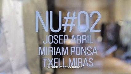 Nu #2 Store, Josep Abril, Txell Miras y Miriam Ponsa