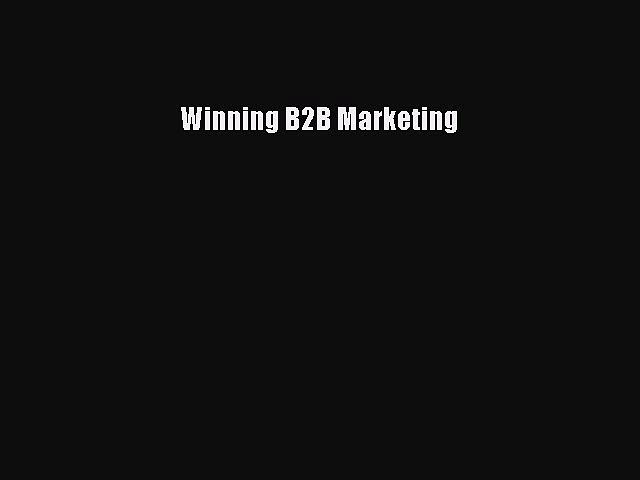 PDF Winning B2B Marketing  EBook