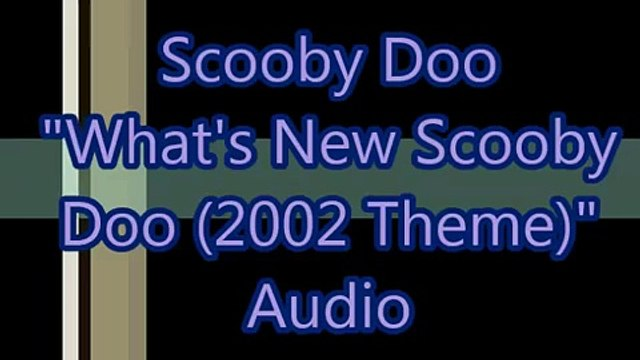 """Scooby Doo - """"Whats New Scooby Doo (Intro/Theme)"""" audio"""