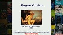 Download PDF  Pagan Christs FULL FREE