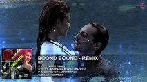 Boond Boond Remix | Roy | Ankit Tiwari | T SERIES