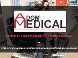 Adom'Médical, vente ou location de matériel médical à Gien.