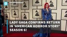 Lady Gaga Confirms Return In 'American Horror Story' Season 6!