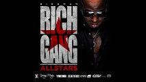 Birdman - Da Streets [Rich Gang  All Stars Mixtape]
